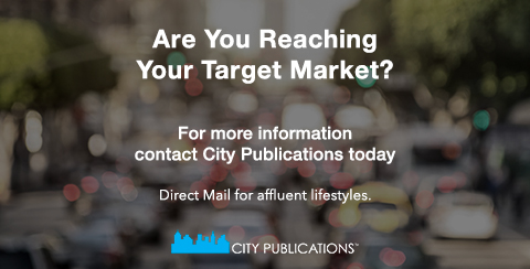 Let City Publications Metro DC help you Reach your Target Market with Direct Mail for Affluent Lifestyles