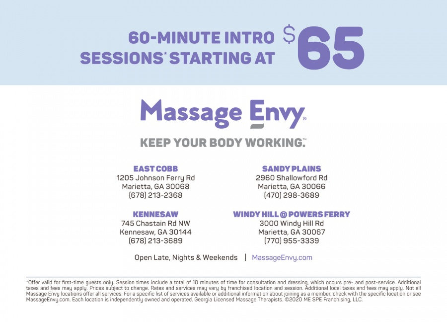Three Healthy Ways to Enhance Your Wellness Plan $49 Introductory 1-hour customized massage session* $59 Introductory 1-hour healthy skin facial session* $98 Introductory 1-1/2 hour Hot Stone therapy session* * Session includes massage or facial and time for consultation and dressing. Prices subject to change. Rates and services may vary by location. Additional local taxes and fees may apply. - - - - - - - - - - Revitalize and Radiate with New Murad® Facials Introducing Massage Envy Spa's new Murad Signature facials, featuring medically proven, skin nourishing Murad products. Try one today.  Anti-aging Vitamin C (for sun damage) Acne control Sensitive skin  Convenient Hours – Open 7 Days:  M-F 9am - 10pmSat 9am - 7pmSun 10am - 6pm Alpharetta5530 Windward Pkwy, Alpharetta, GA 30004770-677-ENVY (3689)In the Plaza at Windward Shopping Center at Windward Pkwy & Deerfield Pkwy Dunwoody-Sandy Springs1155 Mt Vernon Hwy, Atlanta, GA 30338404-477-ENVY (3689)In Perimeter Point Center at Abernathy Road/Perimeter Center West and Mt. Vernon Hwy between Regal Cinemas 10 and LA Fitness Roswell West4905 Alabama Rd, Roswell, GA 30075770-928-ENVY (3689)In the Indian Creek Shopping Center at Hwy 92 and Mountain Park Road Roswell East2300 Holcomb Bridge Rd, Roswell, GA 30076770-817-ENVY (3689)In Centennial Village Shopping Center at Holcomb Bridge and Eves Road